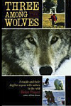 3 Among the Wolves by Helen Thayer